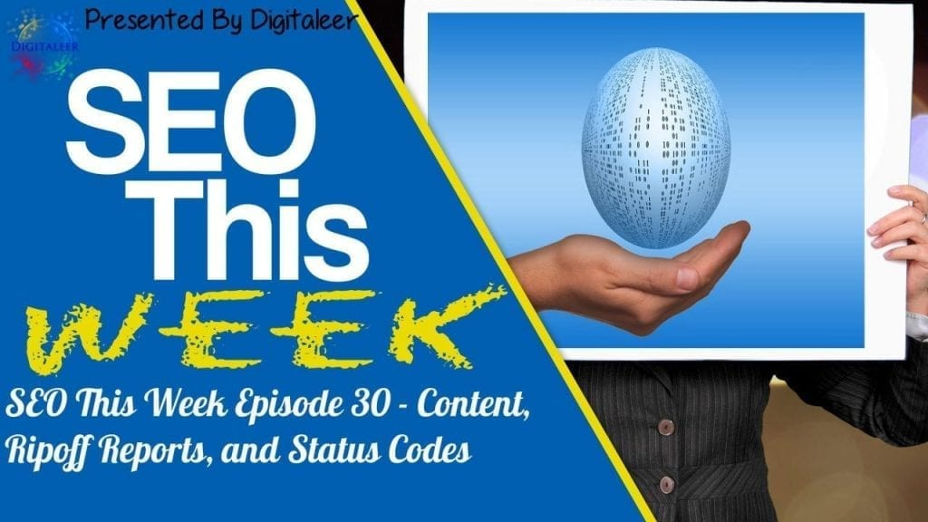 SEO This Week Episode 30