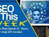 SEO This Week Episode 33