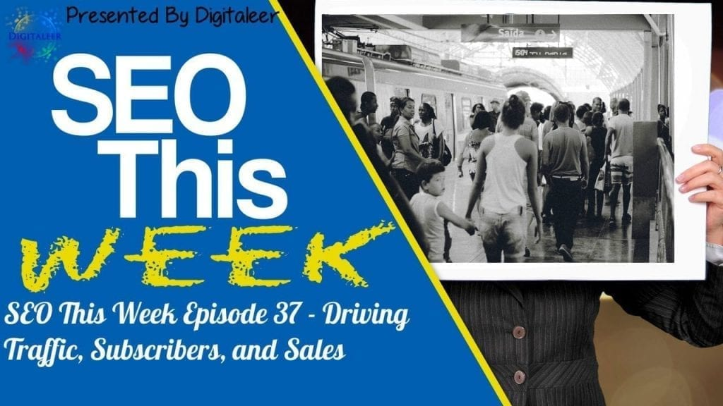 SEO This Week Episode 37