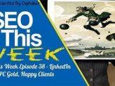 SEO This Week Episode 38 FI