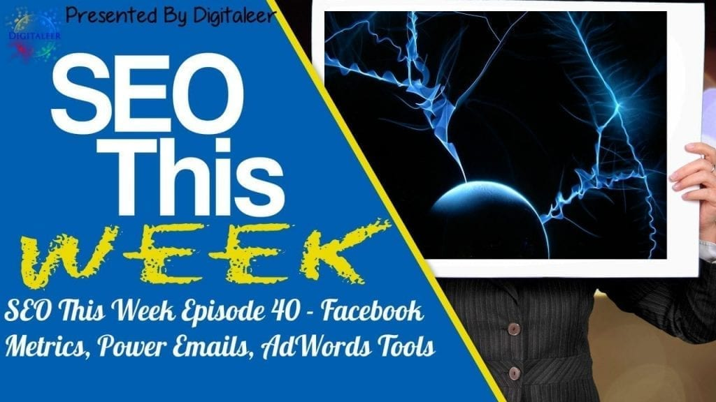 SEO This Week Episode 40