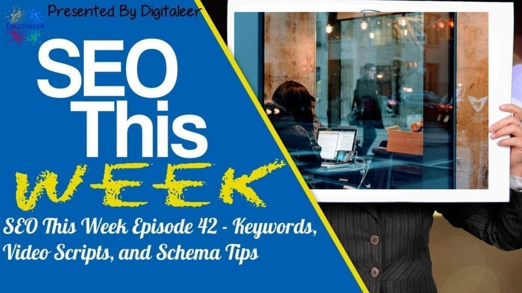 SEO This Week Episode 42