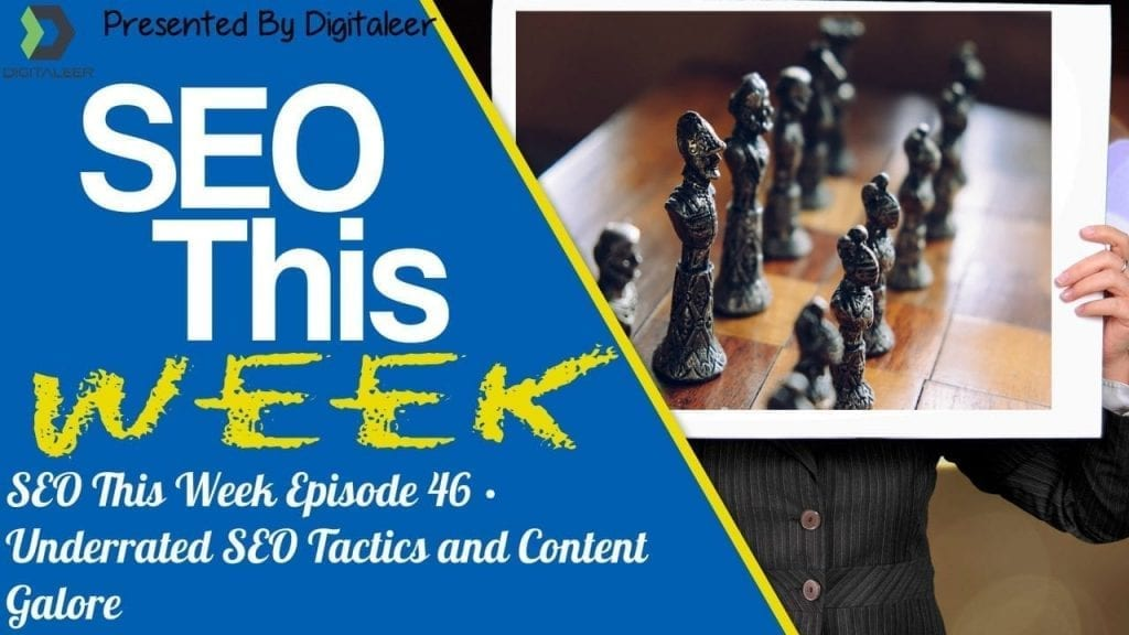 SEO This Week Episode 46