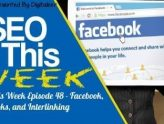 SEO This Week Episode 48