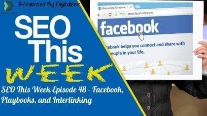 SEO This Week Episode 48