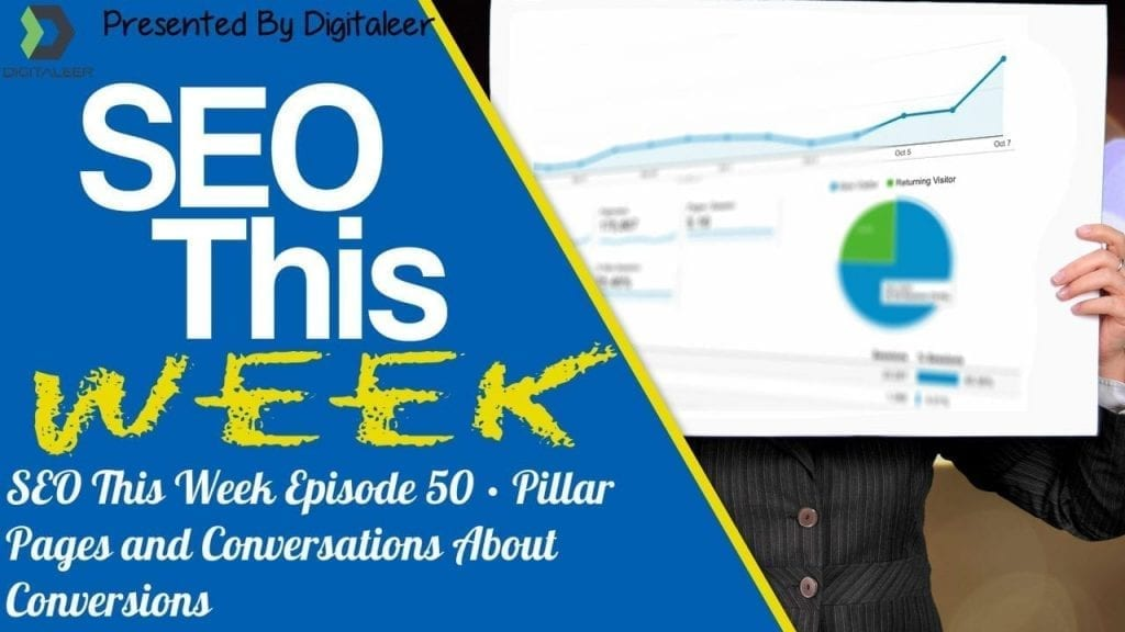 SEO This Week Episode 50