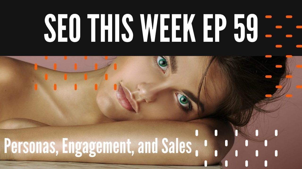 SEO This Week Episode 59