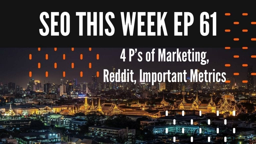 SEO This Week Episode 61