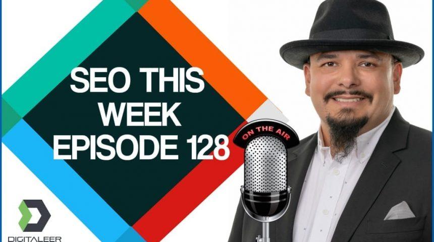 SEO This Week Episode 128 – Maverick, Link Building, Content Marketing