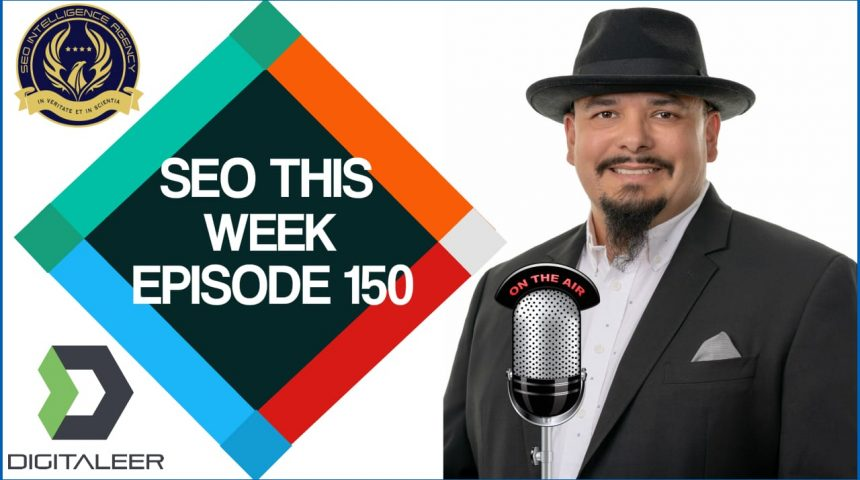 Episode 150 – NLP, Featured Snippets & Favicons