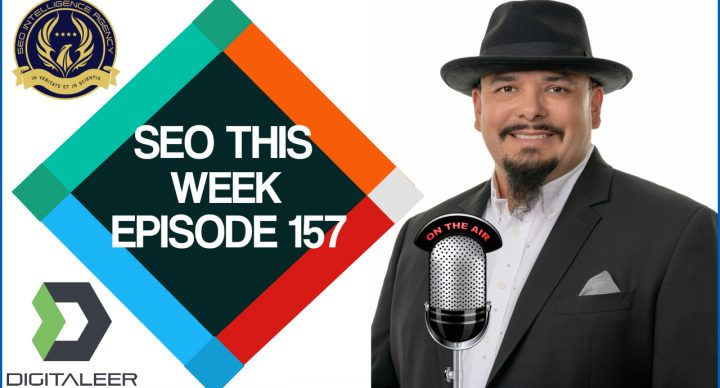 SEO This Week Episode 157