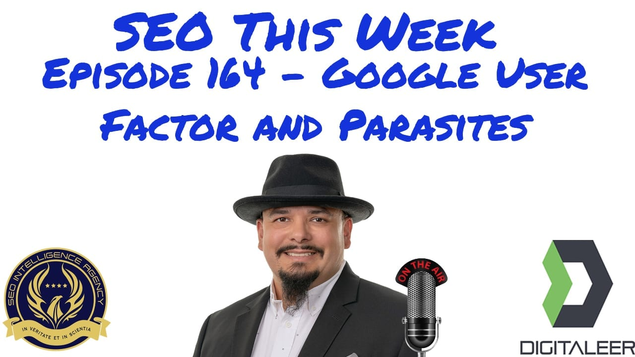 SEO This Week Episode 164