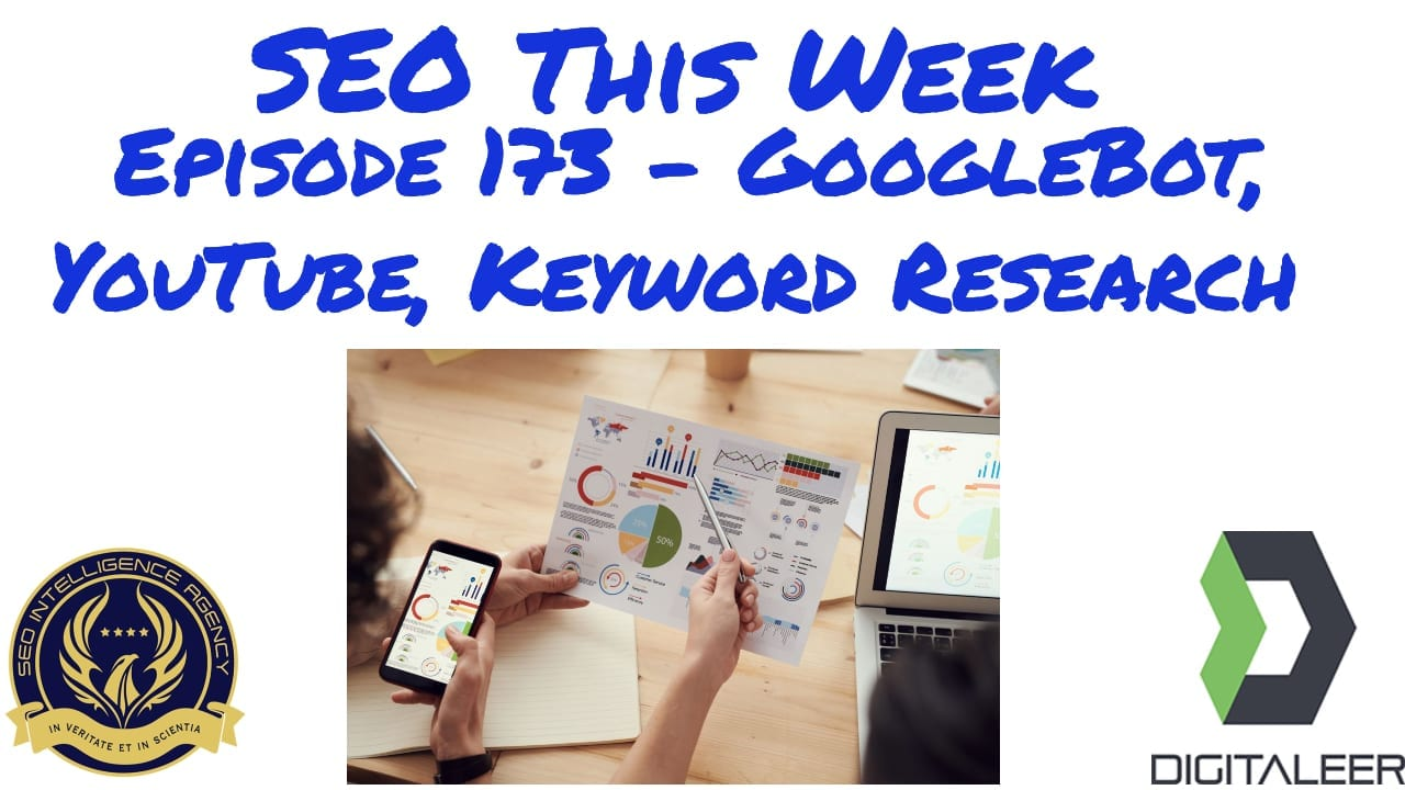SEO This Week Episode 173