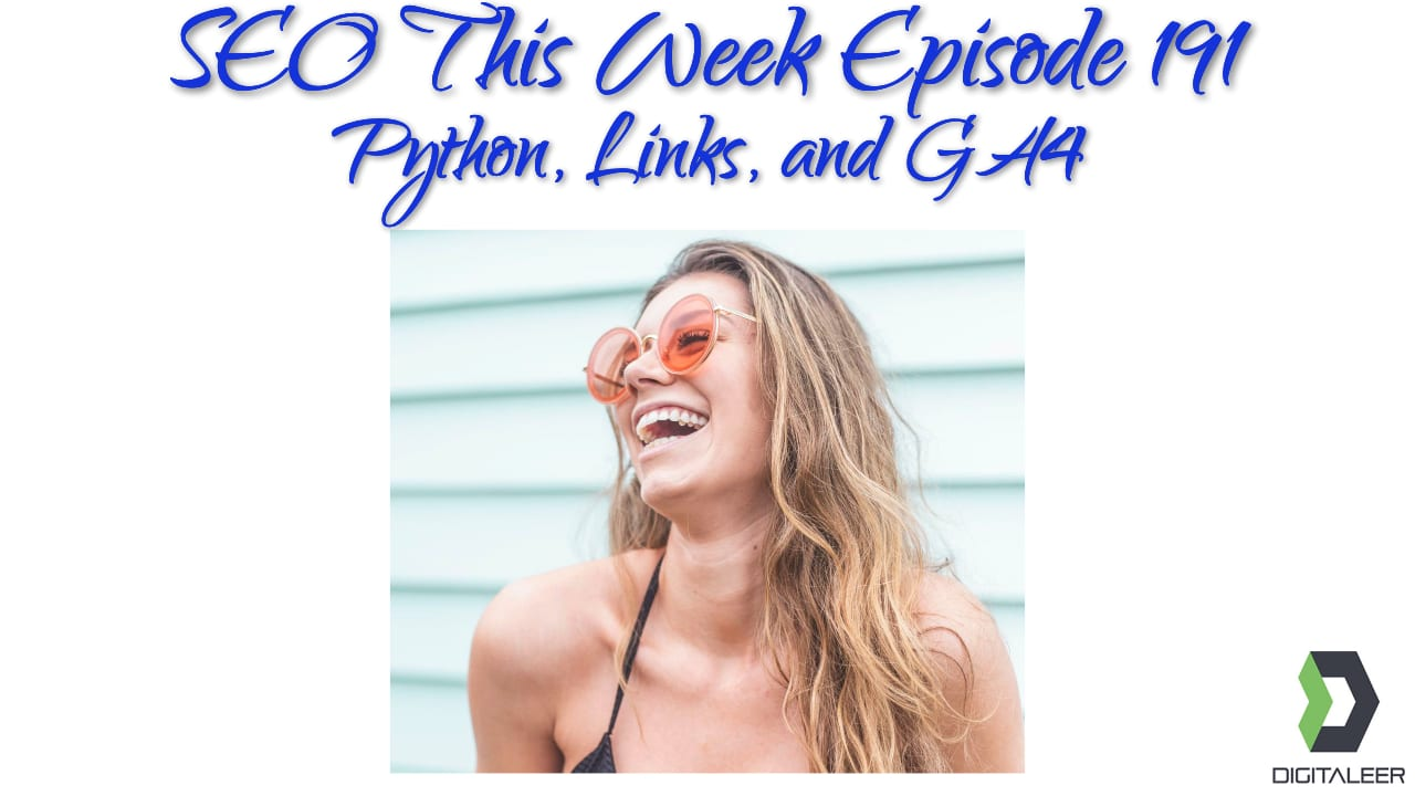 SEO This Week Episode 191