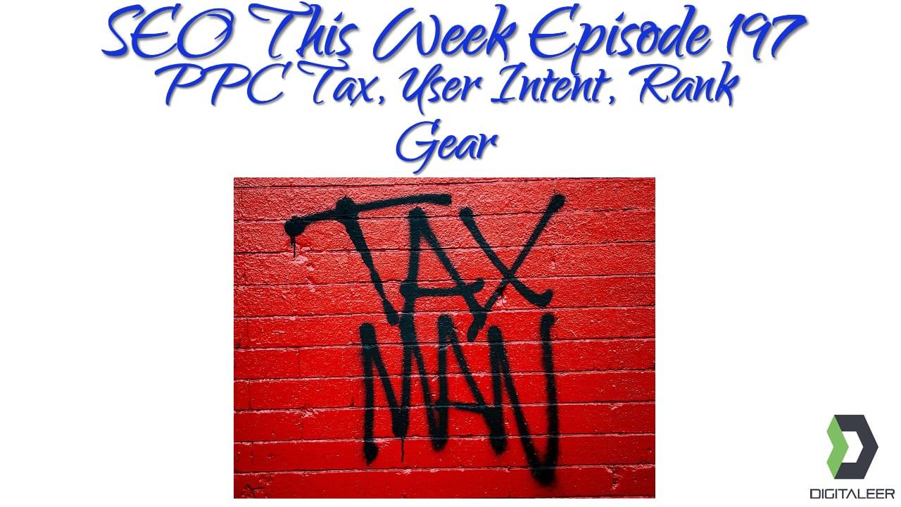 SEO This Week Episode 197