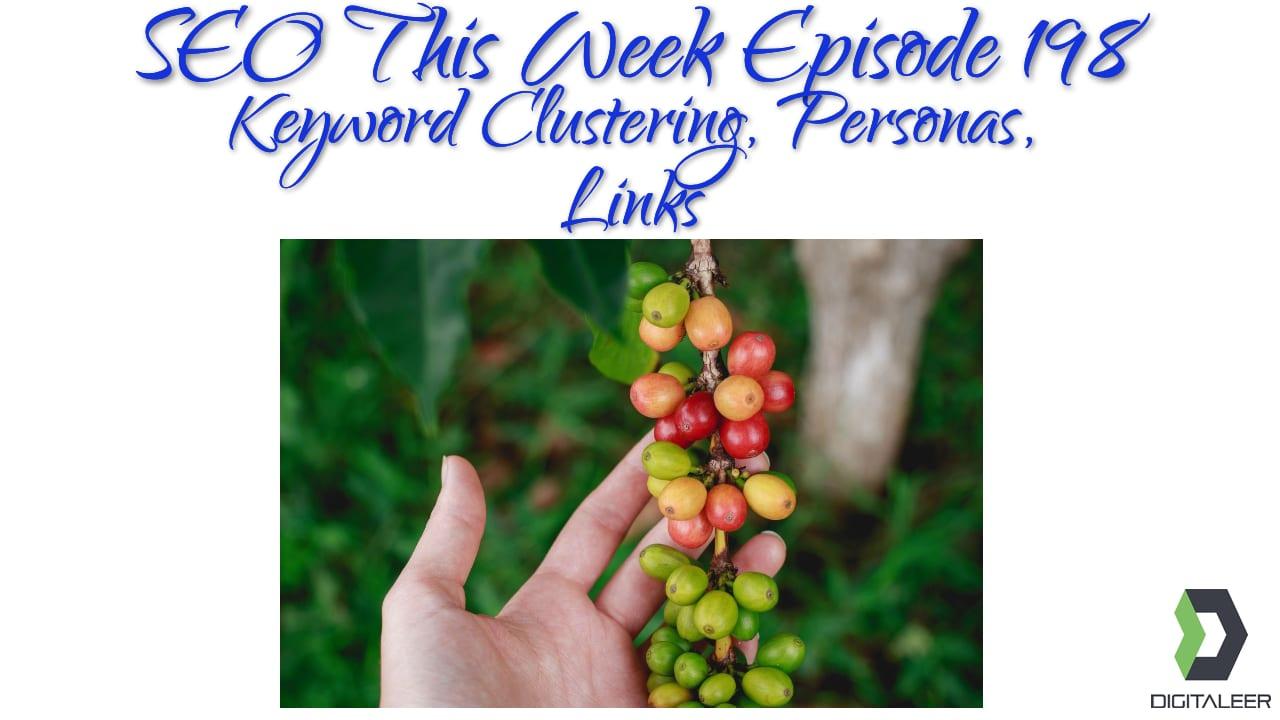 SEO This Week Episode 198
